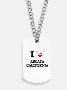 I love Arcata California Dog Tags