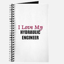 I Love My HYDRAULIC ENGINEER Journal
