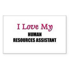 I Love My HUMAN RESOURCES ASSISTANT Decal