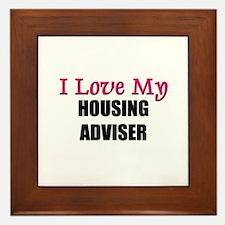 I Love My HOUSING ADVISER Framed Tile