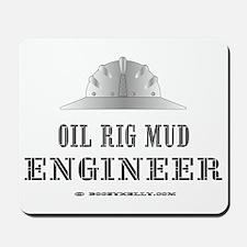 Mud Engineer Mousepad