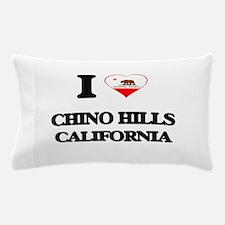 I love Chino Hills California Pillow Case