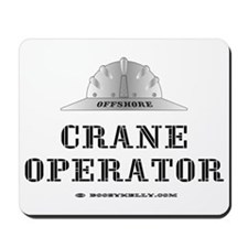 Crane Operator Mousepad
