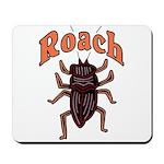 Roach Mousepad