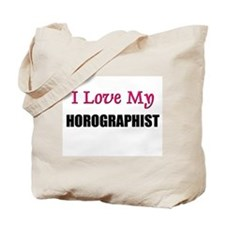 I Love My HOROGRAPHIST Tote Bag