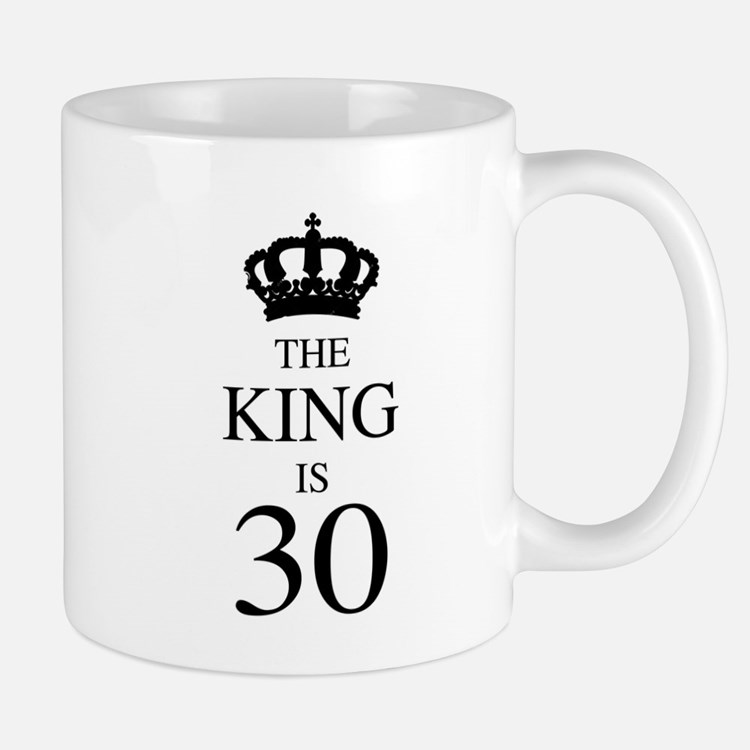 The King Is 30 Mugs