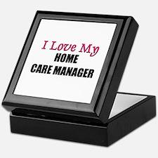 I Love My HOME CARE MANAGER Keepsake Box