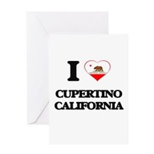 I love Cupertino California Greeting Cards