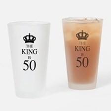 The King Is 50 Drinking Glass