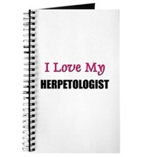 I Love My HERPETOLOGIST Journal