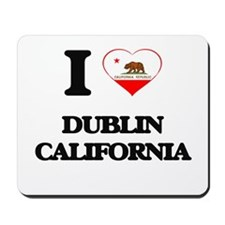 I love Dublin California Mousepad
