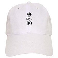 The King Is 80 Baseball Cap
