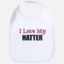 I Love My HATTER Bib