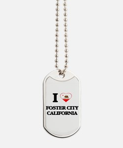 I love Foster City California Dog Tags