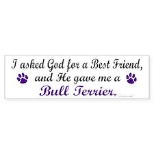 God Gave Me A Bull Terrier Bumper Bumper Sticker