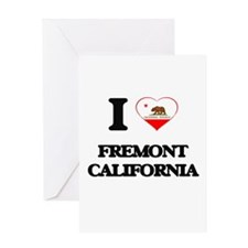I love Fremont California Greeting Cards