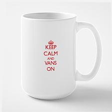 Keep Calm and Vans ON Mugs