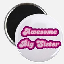 "Awesome Big Sister 2.25"" Magnet (10 pack)"