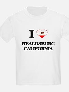 I love Healdsburg California T-Shirt