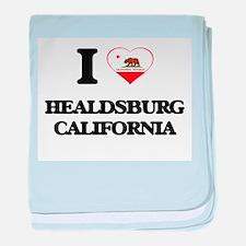 I love Healdsburg California baby blanket