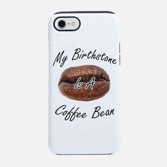 Coffee Bean Birthstone iPhone 7 Tough Case