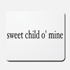 sweet child o mine Mousepad