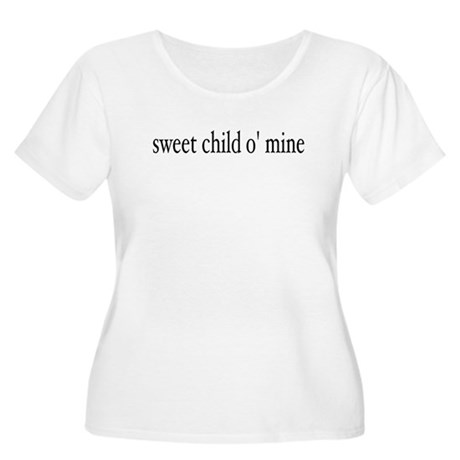 sweet child o mine Women's Plus Size Scoop Neck T-