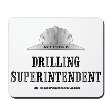 Drilling Superintendent Mousepad