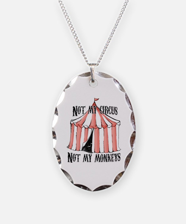 Not my circus Necklace