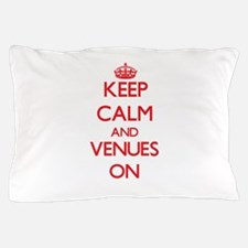 Keep Calm and Venues ON Pillow Case