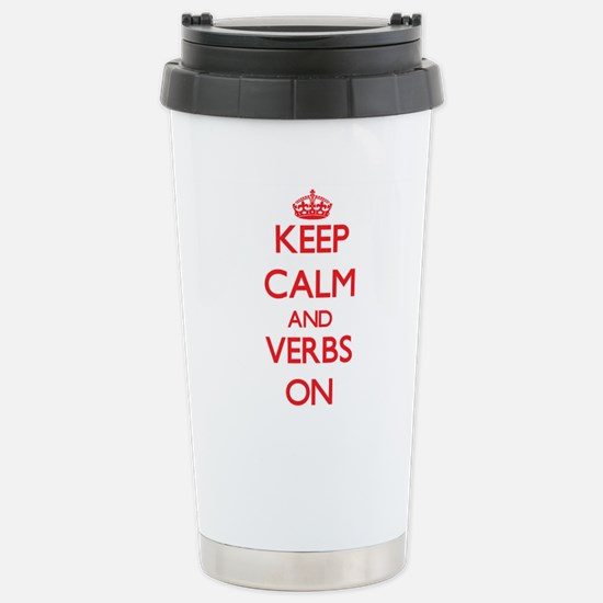 Keep Calm and Verbs ON Stainless Steel Travel Mug