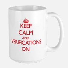 Keep Calm and Verifications ON Mugs