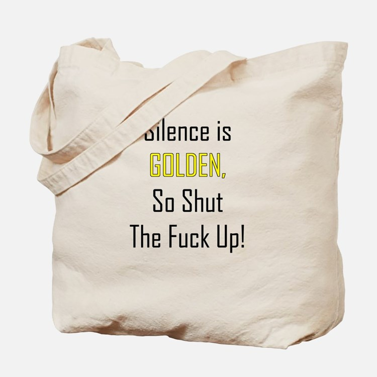Silence is Golden Tote Bag