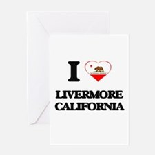 I love Livermore California Greeting Cards