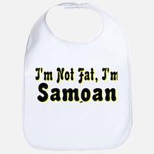 I'm Not Fat, I'm Samoan Bib