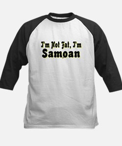 I'm Not Fat, I'm Samoan Kids Baseball Jersey