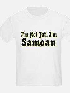 I'm Not Fat, I'm Samoan T-Shirt