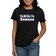 I'm Not Fat, I'm Samoan Tee