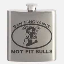 BAN IGNORANCE NOT PIT BULLS Flask