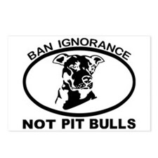 BAN IGNORANCE NOT PIT BUL Postcards (Package of 8)