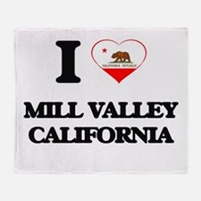 I love Mill Valley California Throw Blanket