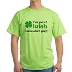I'm Part Irish Green T-Shirt