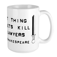Kill All The Lawyers Mug