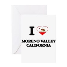 I love Moreno Valley California Greeting Cards