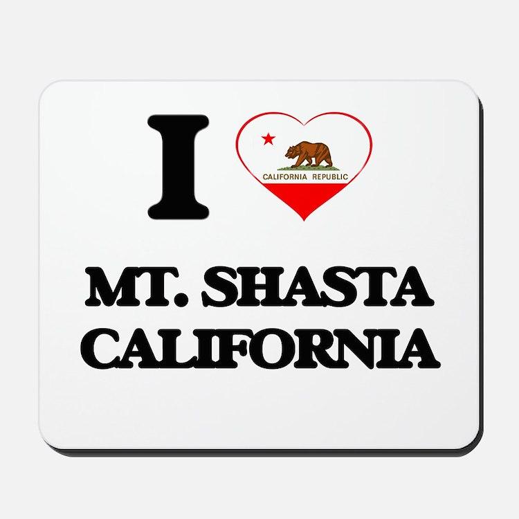 I love Mt. Shasta California Mousepad