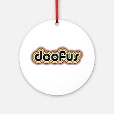 Doofus Ornament (Round)