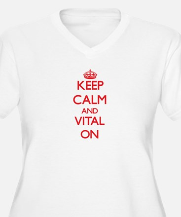 Keep Calm and Vital ON Plus Size T-Shirt