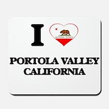 I love Portola Valley California Mousepad