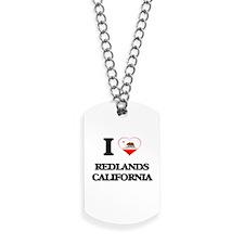 I love Redlands California Dog Tags