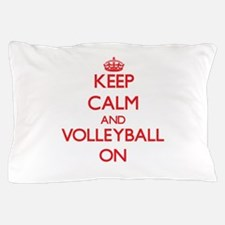 Keep Calm and Volleyball ON Pillow Case